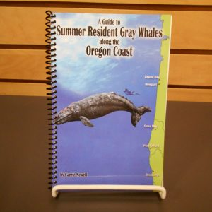 A Guide to Summer Resident Gray Whales Along the Oregon Coast by Carrie Newell
